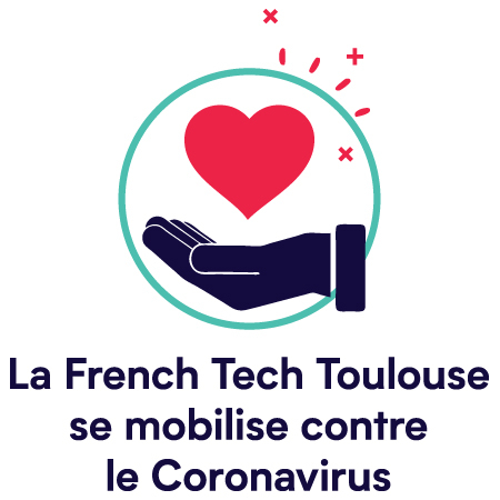 La French Tech Toulouse se mobilise Covid-19